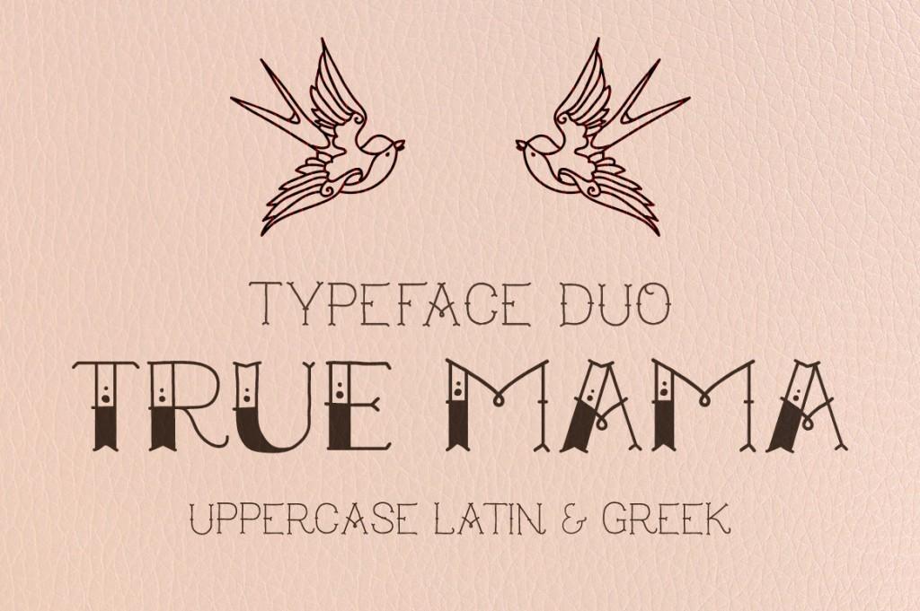 true mama: an old school tattoo font